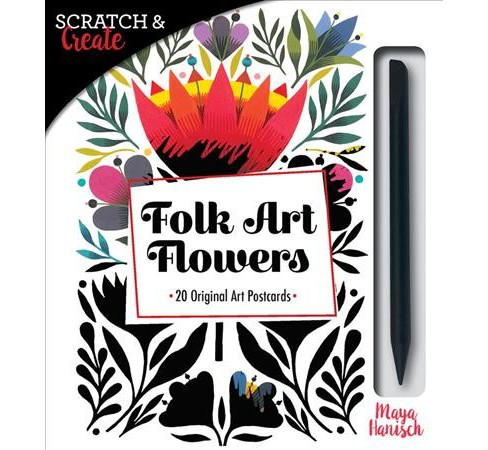 Scratch & Create Folk Art Flowers : 20 Original Art Postcards -  STA/ACC by Maya Hanisch (Stationery) - image 1 of 1