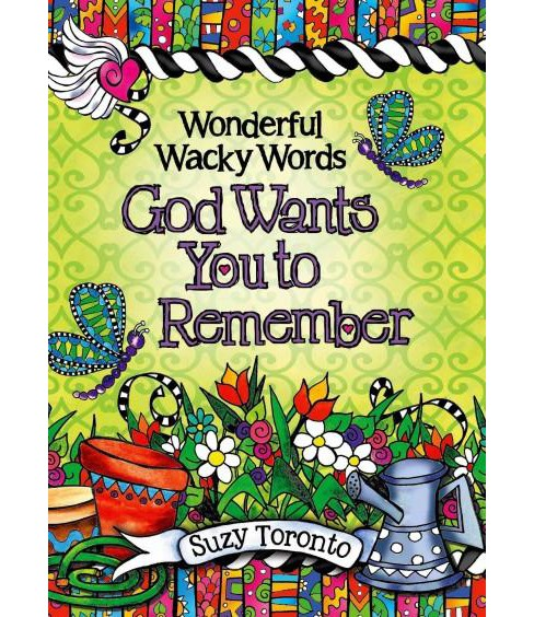 Wonderful Wacky Words God Wants You to Remember (Hardcover) (Suzy Toronto) - image 1 of 1