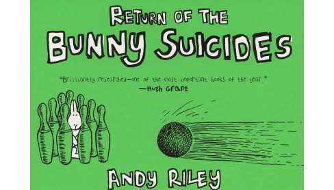 Return Of The Bunny Suicides -  by Andy Riley (Paperback) - image 1 of 1