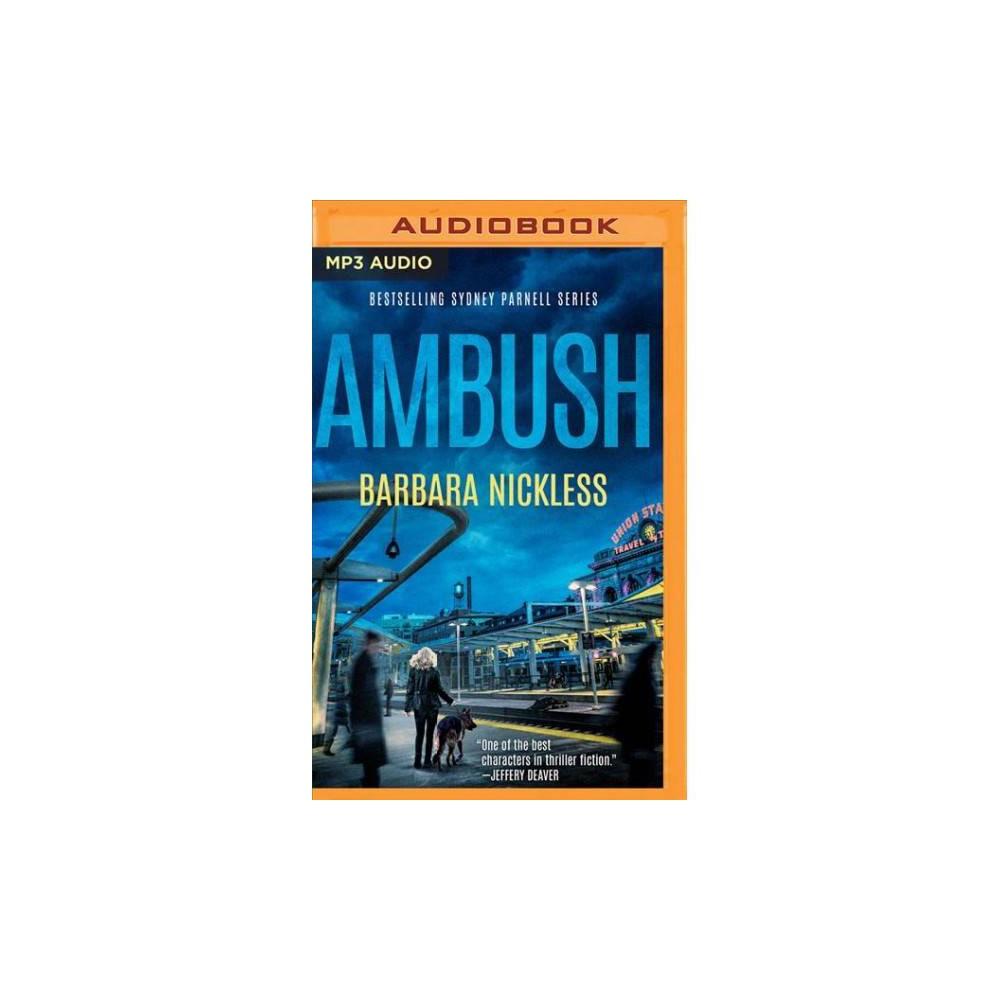 Ambush - MP3 Una (Sydney Parnell) by Barbara Nickless (MP3-CD)
