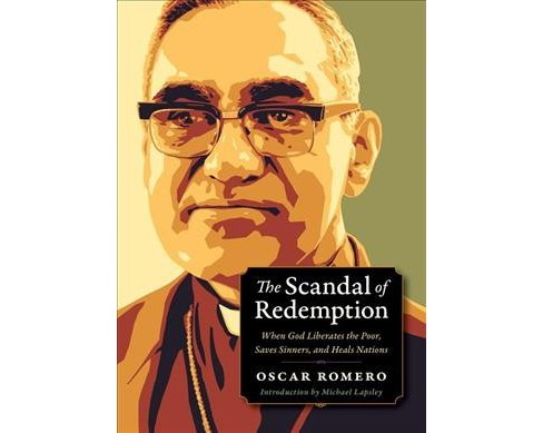 Scandal of Redemption : When God Liberates the Poor, Saves Sinners, and Heals Nations -  (Paperback) - image 1 of 1