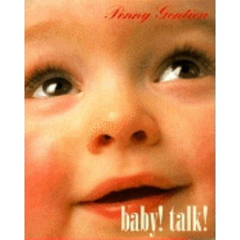 Baby! Talk! - by  Penny Gentieu (Board_book) - image 1 of 1