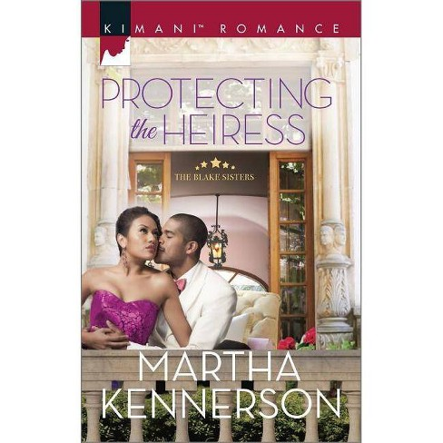 Protecting the Heiress ( Kimani Romance: The Blake Sisters) (Paperback) - image 1 of 1