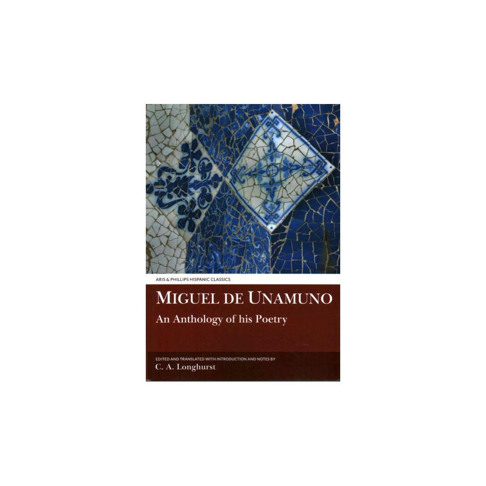 Miguel De Unamuno : An Anthology of His Poetry (Paperback) (C. A. (Edt) Longhurst)