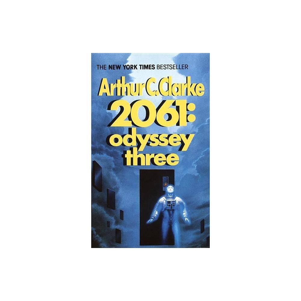 2061 Odyssey Three Space Odyssey By Arthur C Clarke Paperback