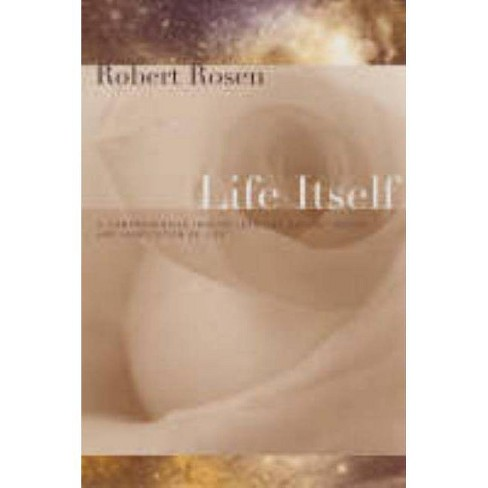 Life Itself - (Complexity in Ecological Systems) by  Robert Rosen (Paperback) - image 1 of 1