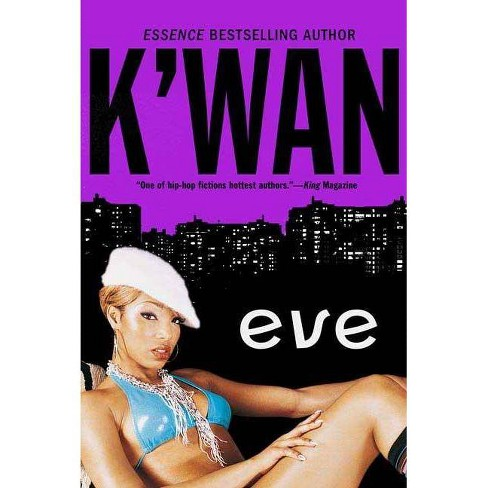 Eve - by  K'Wan (Paperback) - image 1 of 1