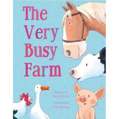 The Very Busy Farm - by  Nicola Grant (Board Book)