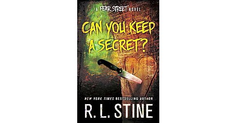 Can You Keep a Secret? (Hardcover) (R. L. Stine) - image 1 of 1