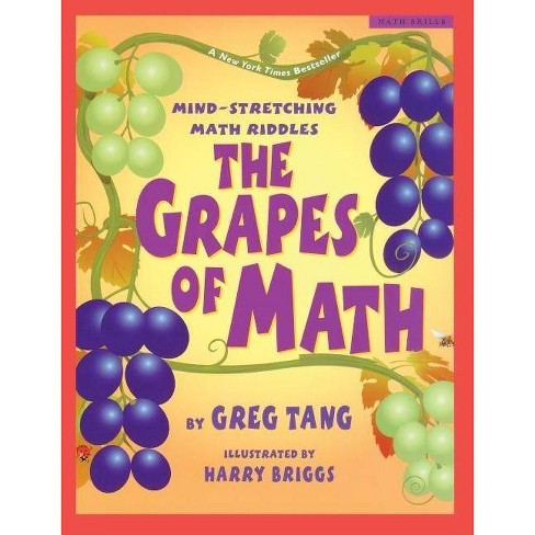 The Grapes of Math - (Scholastic Bookshelf: Math Skills) by  Greg Tang (Hardcover) - image 1 of 1