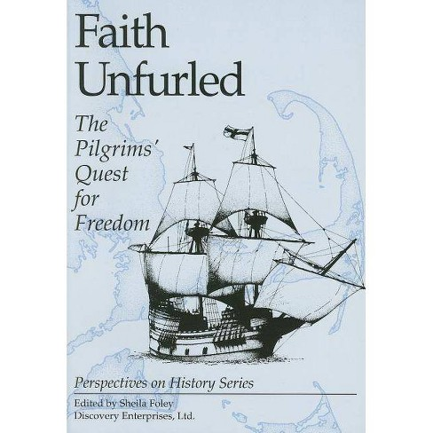 Faith Unfurled - (Perspectives on History (Discovery)) (Paperback) - image 1 of 1
