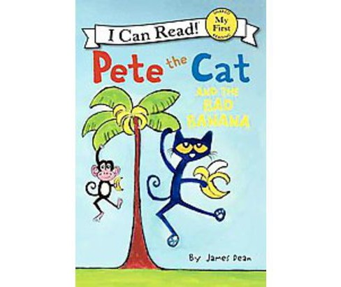 Pete the Cat and the Bad Banana (Hardcover) (James Dean) - image 1 of 1