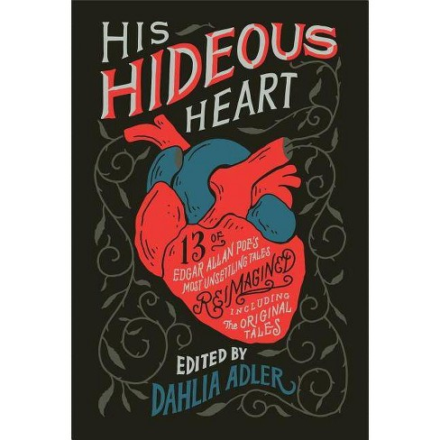 His Hideous Heart - by  Dahlia Adler (Hardcover) - image 1 of 1