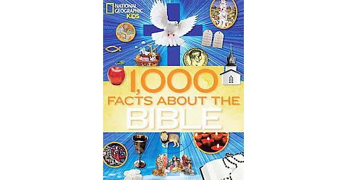1,000 Facts About the Bible (Hardcover) (Robin Currie & Jill Rubalcaba) - image 1 of 1