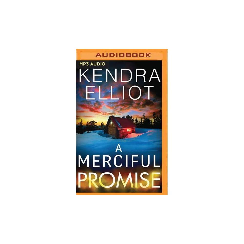 Merciful Promise - MP3 Una (Mercy Kilpatrick) by Kendra Elliot (MP3-CD)