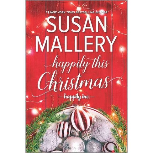 Happily This Christmas - (Happily Inc) by  Susan Mallery (Paperback) - image 1 of 1