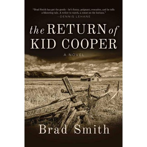 The Return of Kid Cooper - by  Brad Smith (Hardcover) - image 1 of 1