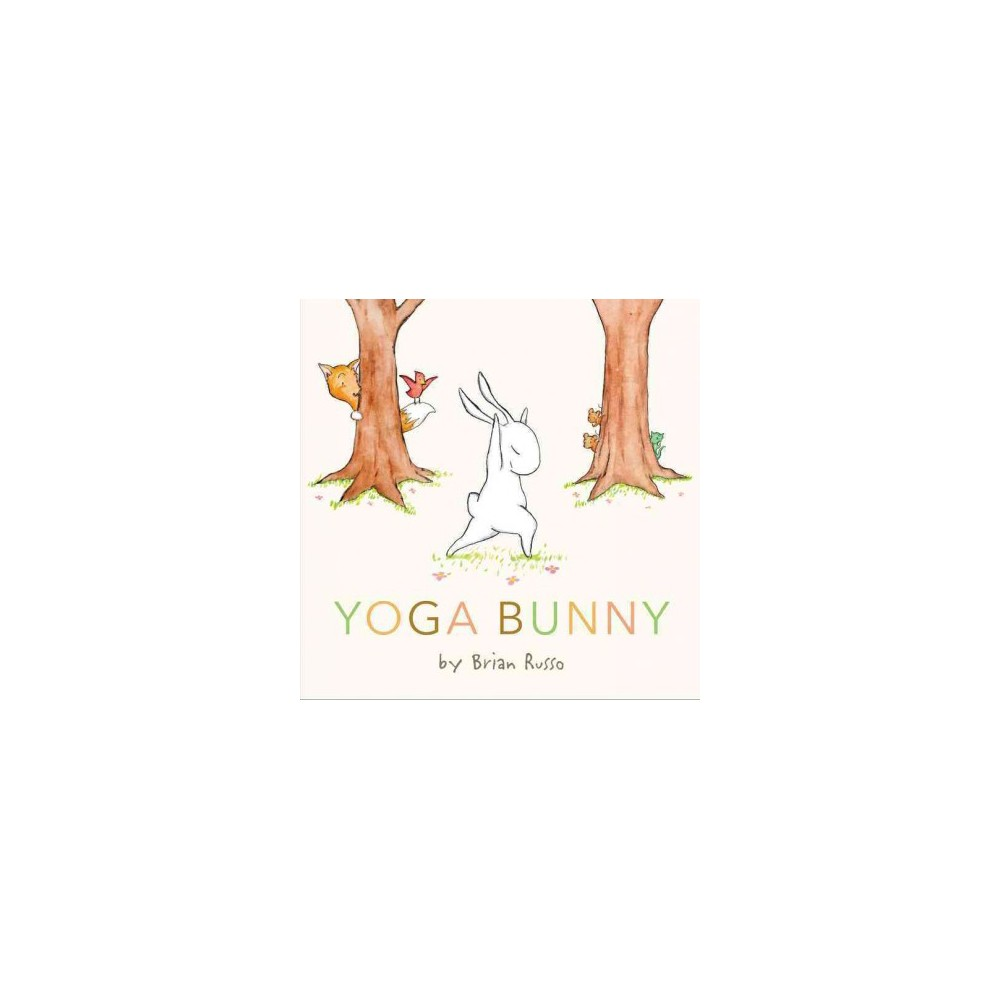 Yoga Bunny (School And Library) (Brian Russo)