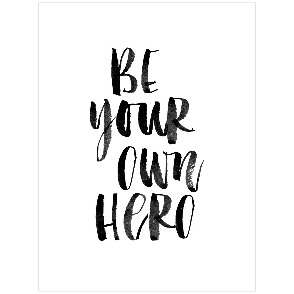 Be Your Own Hero by Brett Wilson Unframed Wall Art Print, Black