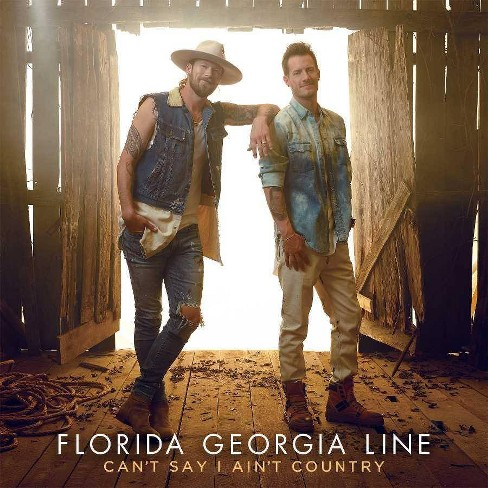 Florida Georgia Line - Can't Say I Ain't Country (CD) - image 1 of 1