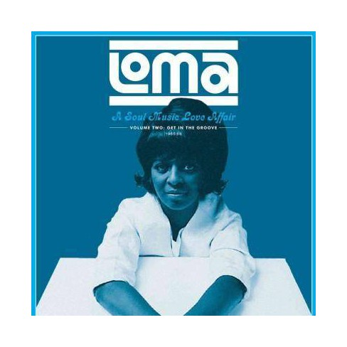 Various - Loma: A Soul Music Love Affair: Vol. 2: Get in the Groove: 1965-1968 (Vinyl) - image 1 of 1