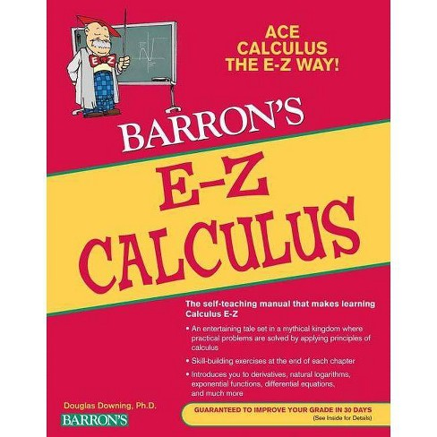 Barron's E-Z Calculus - 5 Edition by  Douglas Downing (Paperback) - image 1 of 1