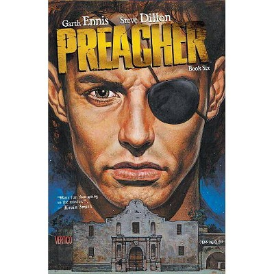 Preacher, Book Six - (Preacher (DC Comics)) by  Garth Ennis (Paperback)