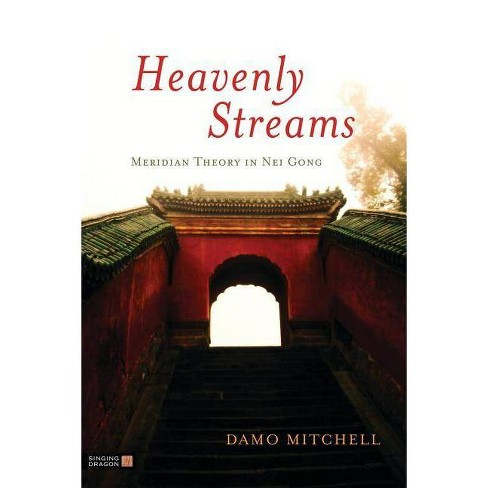 Heavenly Streams - (Daoist Nei Gong) by  Damo Mitchell (Paperback) - image 1 of 1