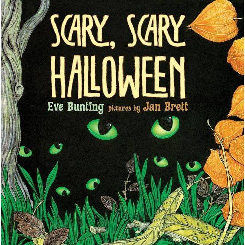 Scary, Scary Halloween - by  Eve Bunting (Mixed media product) - image 1 of 1