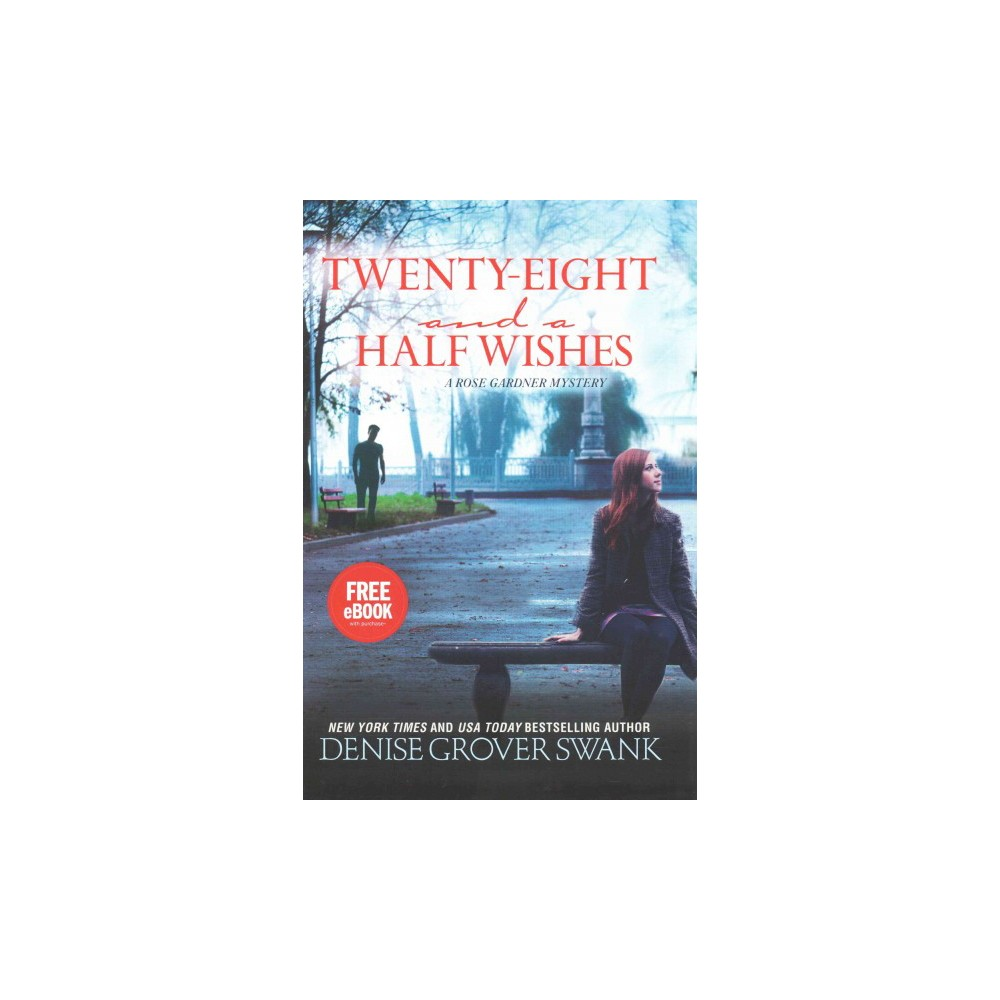 Twenty-eight and a Half Wishes ( Rose Gardner Mysteries) (Hardcover)