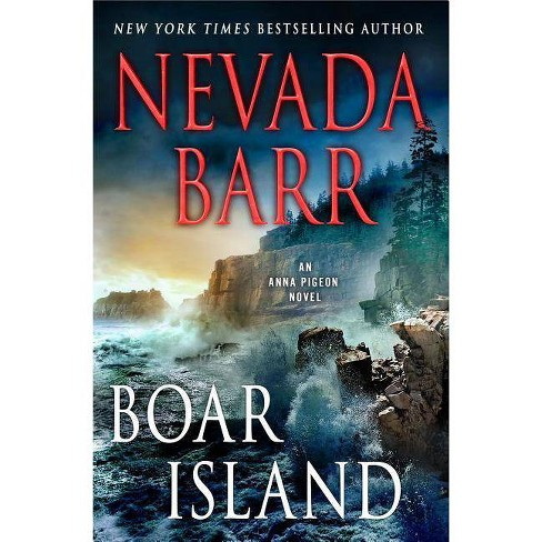 Boar Island - (Anna Pigeon Mysteries) by  Nevada Barr (Hardcover) - image 1 of 1