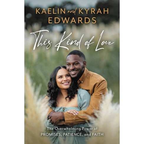 This Kind of Love - by Kaelin Edwards & Kyrah Edwards (Hardcover) - image 1 of 1