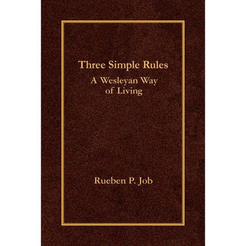 Three Simple Rules - by  Rueben P Job (Hardcover) - image 1 of 1