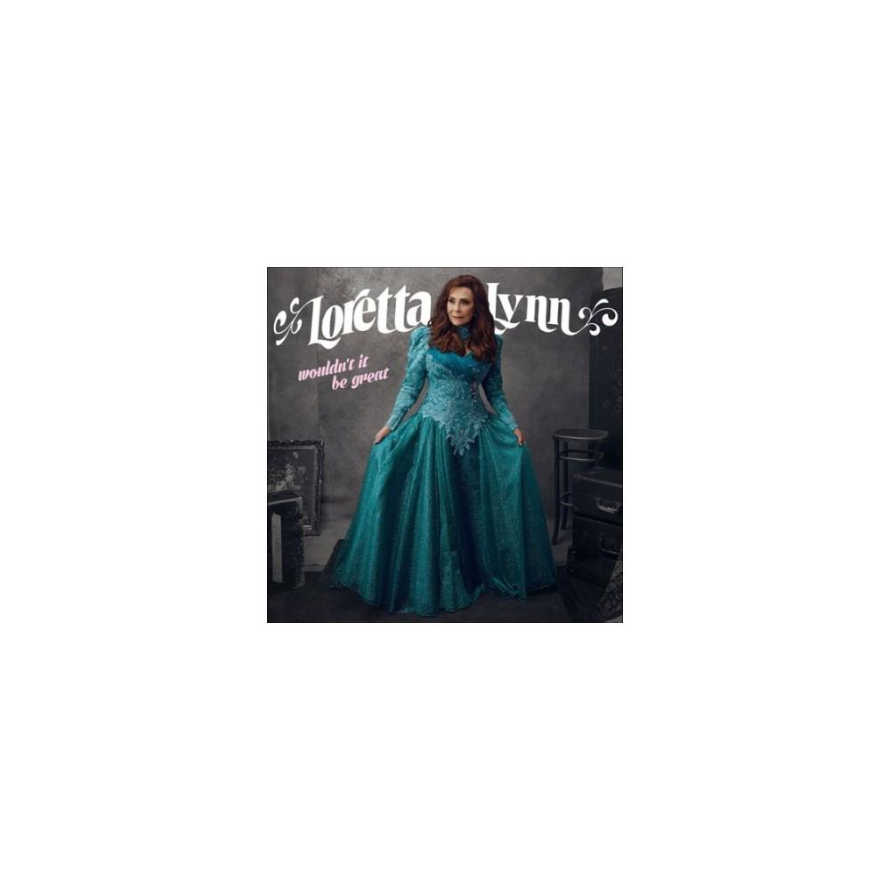 Loretta Lynn - Wouldn't It Be Great (Vinyl)