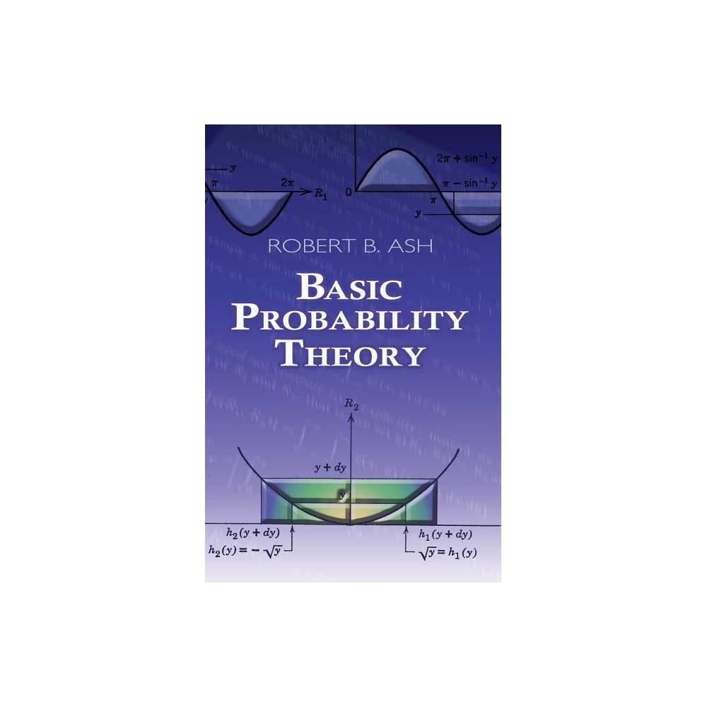 Basic Probability Theory Dover Books On Mathematics By Robert B Ash Paperback