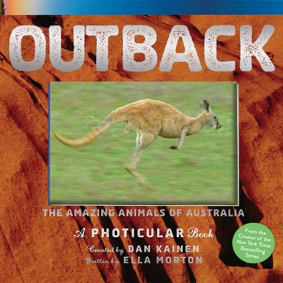 Outback - (Photicular) by  Dan Kainen & Ella Morton (Hardcover)