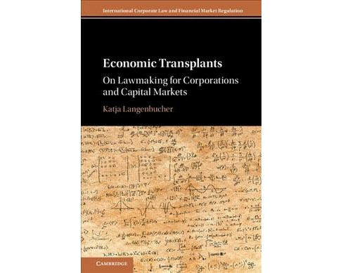 Economic Transplants : On Lawmaking for Corporations and Capital Markets -  (Hardcover) - image 1 of 1