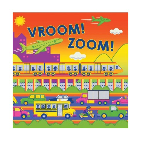 Vroom! Zoom! - (Fluorescent Pop!) by  Hunter Reid (Board_book) - image 1 of 1