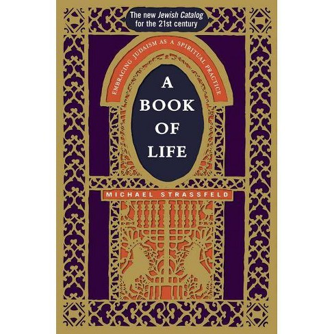 A Book of Life - by  Michael Strassfeld (Paperback) - image 1 of 1
