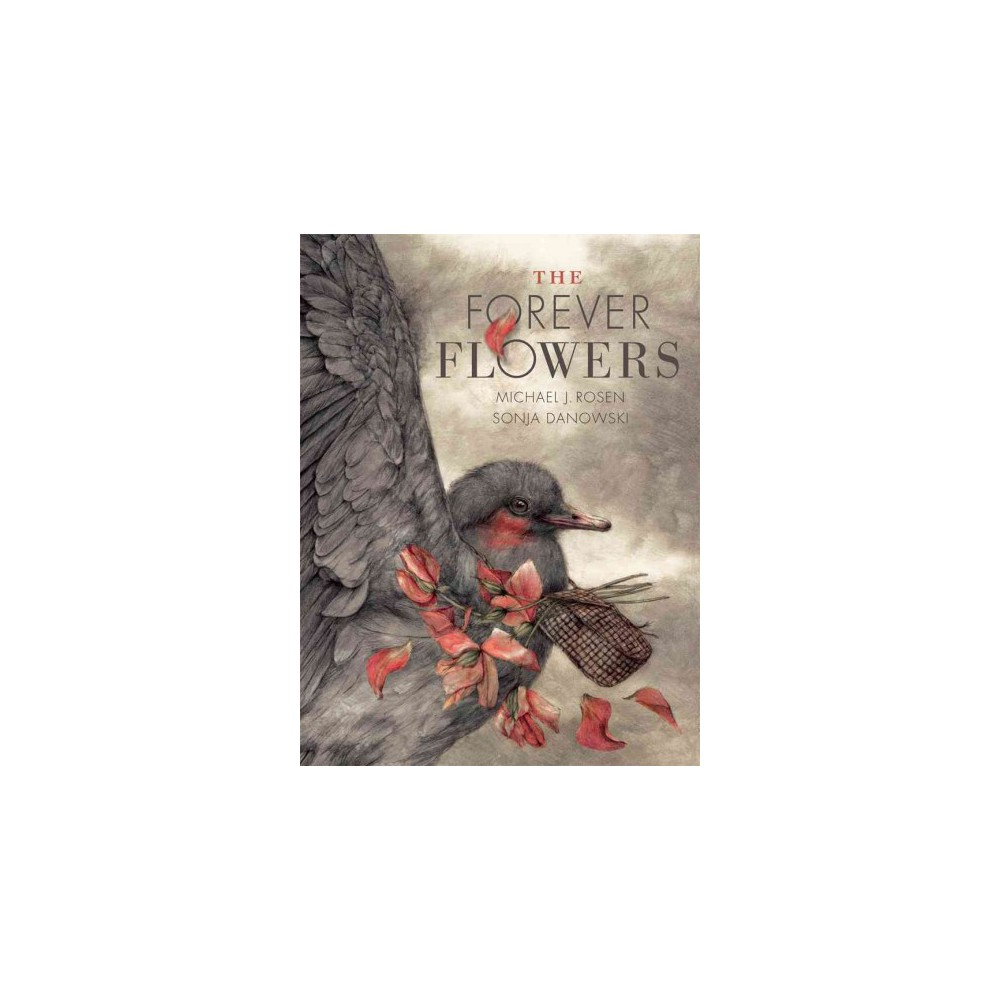 The Forever Flowers (Hardcover)