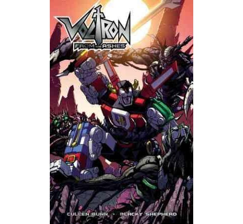 Voltron : From the Ashes (Paperback) (Cullen Bunn) - image 1 of 1