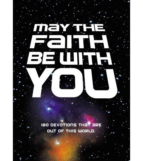 May the Faith Be With You (Hardcover) - image 1 of 1