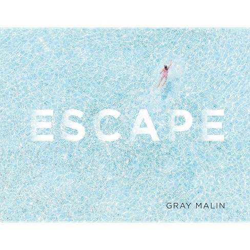 Escape - by  Gray Malin (Hardcover) - image 1 of 1