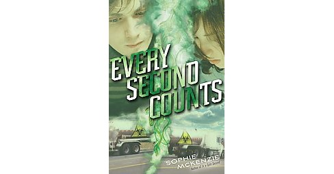 Every Second Counts (Hardcover) (Sophie Mckenzie) - image 1 of 1