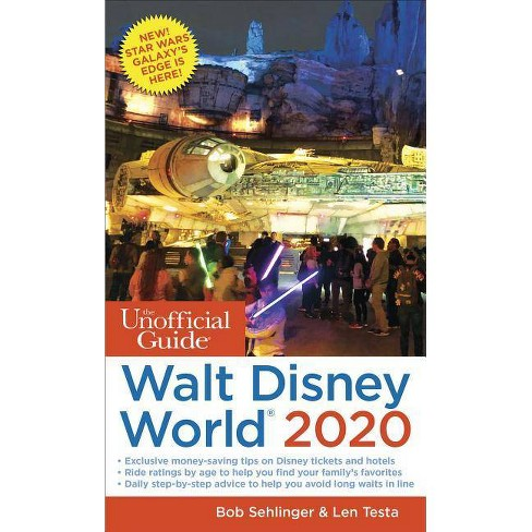 The Unofficial Guide to Walt Disney World 2020 - (Unofficial Guides) by  Bob Sehlinger & Len Testa - image 1 of 1