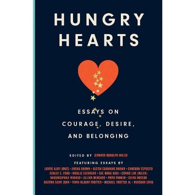Hungry Hearts - by Jennifer Rudolph Walsh (Hardcover)