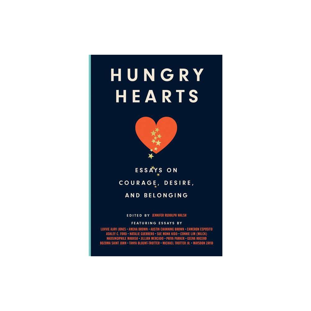 Hungry Hearts By Jennifer Rudolph Walsh Hardcover