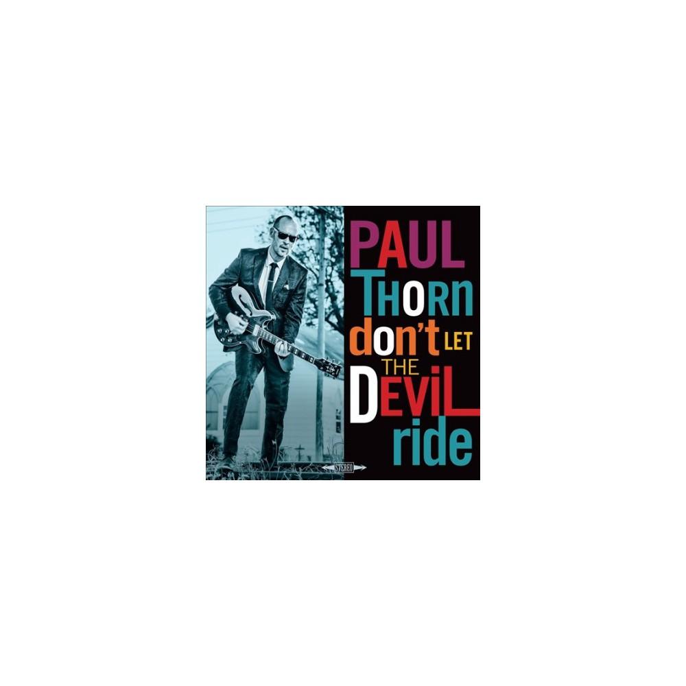Paul Thorn - Don't Let The Devil Ride (Vinyl)