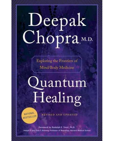 Quantum Healing : Exploring the Frontiers of Mind/Body Medicine (Revised / Updated) (Paperback) (Deepak - image 1 of 1