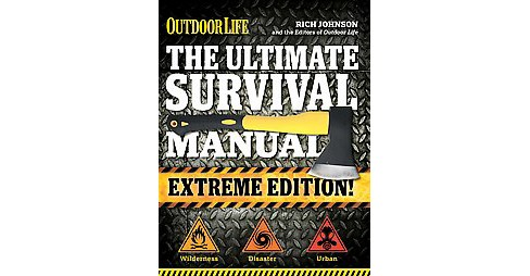Ultimate Survival Manual (Reprint) (Paperback) (Rich Johnson) - image 1 of 1